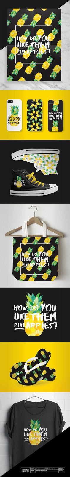 Design by Shanti Sparrow Project Name: How do you like them pineapples? #Design #graphicdesign #illustration #layout #merchandise #tshirt #