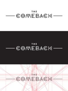 Comeback Identity on Behance #type #comeback #geometric #typography