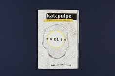 Katapulpe #text #novels #edition #fanzine #writer #publication #litterature #katapuple #ruelle #editorial
