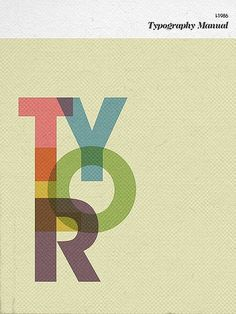 Tylor Typography Manual | Flickr - Photo Sharing! #typography