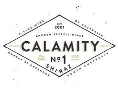 Dribbble - Calamity No.1 Shiraz by CJ Rhodes #rhodes #calamity #cj #no #typography