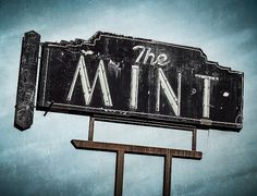 The Mint | Flickr - Photo Sharing! #sign #signage #american #typography