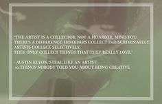 Austin Kleon #photography #design #quotes