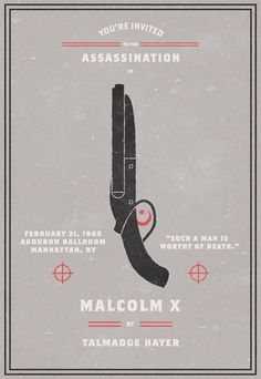 Invitation To An Assassination #invitation #malcolm #x #poster #assassination