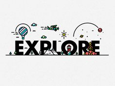 E-X-P-L-O-R-E #plane #logo #type #balloon #illustration #submarine #fish #texture #line #detail #rocket