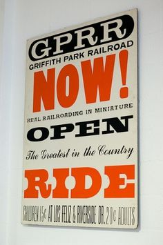 Griffith Park Railroad | Flickr - Photo Sharing! #eames #poster #typography