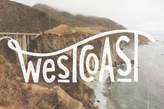 West Coast Art Print by Cabin Supply Co #lettering #hand #typography