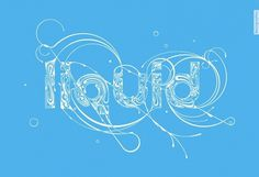 Liquid - Buzzsgraphics #buzzsgraphics #water #swirl #liquid #illustration #blue #typography