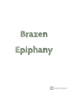 Brazen Epiphany - theabbie Blog - mouthshut.com