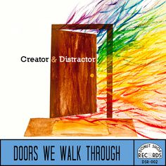 Doors We Walk Through EP #album #creator #and #shop #distractor #& #art #donut #music #jacierene #rainbow #band #records