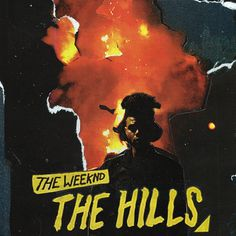 the weeknd the hills album single cover music