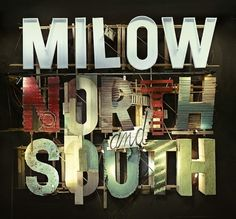 Milow Album 'North and South' on Typography Served #handmade #typography