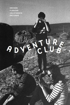 Adventure Club Annual #font #b&w #wave #photography #grain #poster #typography