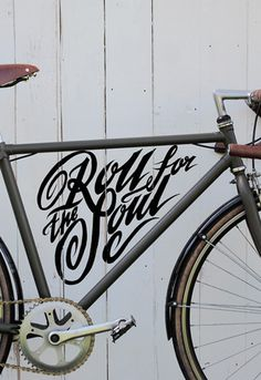 Roll Art Print by Rob Draper Easyart.com #bicycle #cycle #photo #quote #print #motto #handwritten #bike #poster #art #cycling #typography