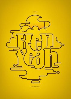 CUSTOM LETTERS, BEST OF 2010, DAY 1 — LetterCult #illustration #type #lettering #yellow #sun #andre beato #hell yeah