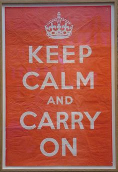 File:Keep Calm And Carry On - Original poster - Barter Books - 17-Oct-2011.jpg #poster