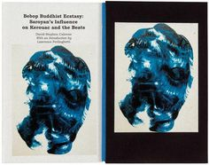 Bebop Buddhist Ecstasy: Saroyan's Influence on Kerouac and the Beats Price Estimate: $200 $300 #60s #book #cover #paint #beats