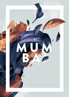 Mumbai by Fabian De Lange #beauty #frame #mumbai #typography #design #graphic #photography #art #graphics #leaves