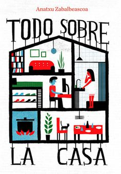 Todo sobre la Casa : nomono #house #book #cover #illustration #room