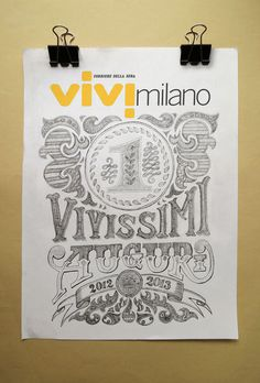 Vivimilano by Jacopo Atzori #technique #lettering #design #graphic #craftsmanship #quality #typography