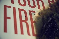 WWW.GRAPHICFURY.COM #poster #letterpress #fire