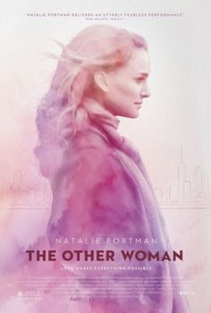 Natalie Portman's The Other Woman Trailer | Pursuitist #movie #portman #other #the #women #natalie #poster