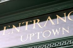 SUBWAY VERNACULAR TYPOGRAPHY #uptown #entrance