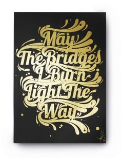 Just My Type Exhibition on the Behance Network #type #gold #typography