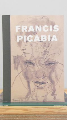 "Francis Picabia, Drawings 1902-1950 ""Transparence, visage et main"" Michael Werner, New York, 2006 12.5 x 9.25 inches (31.75 x 23.5 cm) $55 P #layout #book #typography"