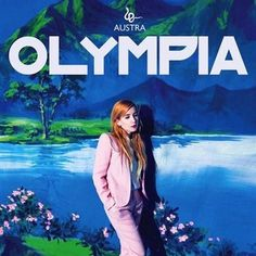 olympia #album #cover #olympia #art #music #austra