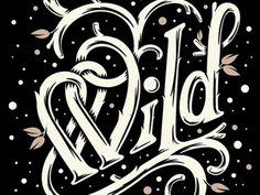 Dribbble - Stark Wild by Chris DeLorenzo #type