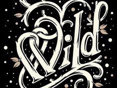 Dribbble - Stark Wild by Chris DeLorenzo