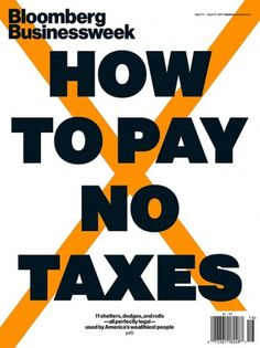 How to pay no taxes cover | Flickr - Photo Sharing! #type #magazine