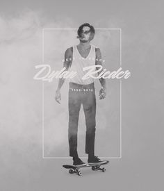 Rest in Peace Dylan Rieder 1988-2016 #dylanrieder #rip #skateboarding #legend #fuckcancer