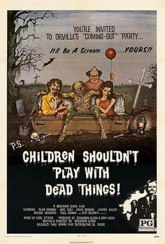 Children Shouldn\'t Play With Dead Things (1973) - US One Sheet Poster | Flickr - Photo Sharing!
