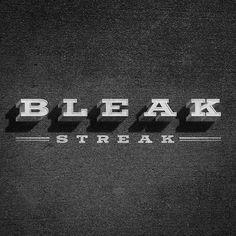 All sizes | Bleak Streak | Flickr - Photo Sharing! #design #black #typography