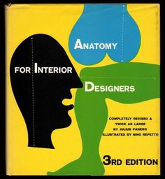 All sizes | Anatomy for Interior Designers | Flickr - Photo Sharing! #illustration #cover #1940s #alvin lustig #book jacket