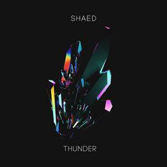 SHAED - Thunder Artwork by Quentin Deronzier