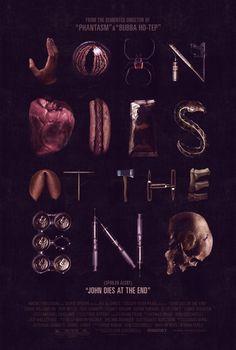 John Dies at the End #akiko #movie #dies #at #the #gravillis #john #stehrenberger #poster #end