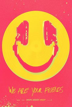 #movie #poster #smiley #face We Are Your Friends