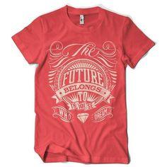 The future belongs to those who dream #design #clothing #textile #silkscreen