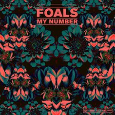 FOALS 'MY NUMBER' Leif Podhajsky #pattern #color