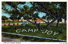 Camp Joy Vintage Postcard #places #design #vintage #phoenix