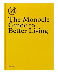 Monocle Better Guide to Living