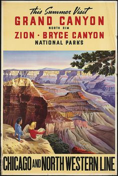 Visit Grand Canyon, North Rim. Chicago and North Western Line #grand #travel #landscape #park #illustration #utah #national #zion #canyon #desert