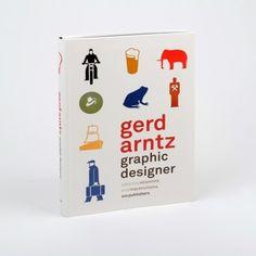 Gerd Arntz. Graphic Designer - De Best Verzorgde Boeken #gerd #arntz #pictograms