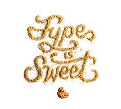 Type is Sweet