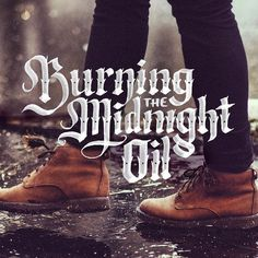 Burning the Midnight Oil by Jenna Stempel #blackletter #lettering #design