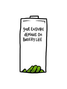Your existence depends on battery life #life #illustration #battery #art