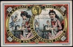 Google Image Result for http://superitch.com/images/2011/03/JPCoatsSpoolCotton1884to85reduced.jpg #advert #illustration #cotton #old